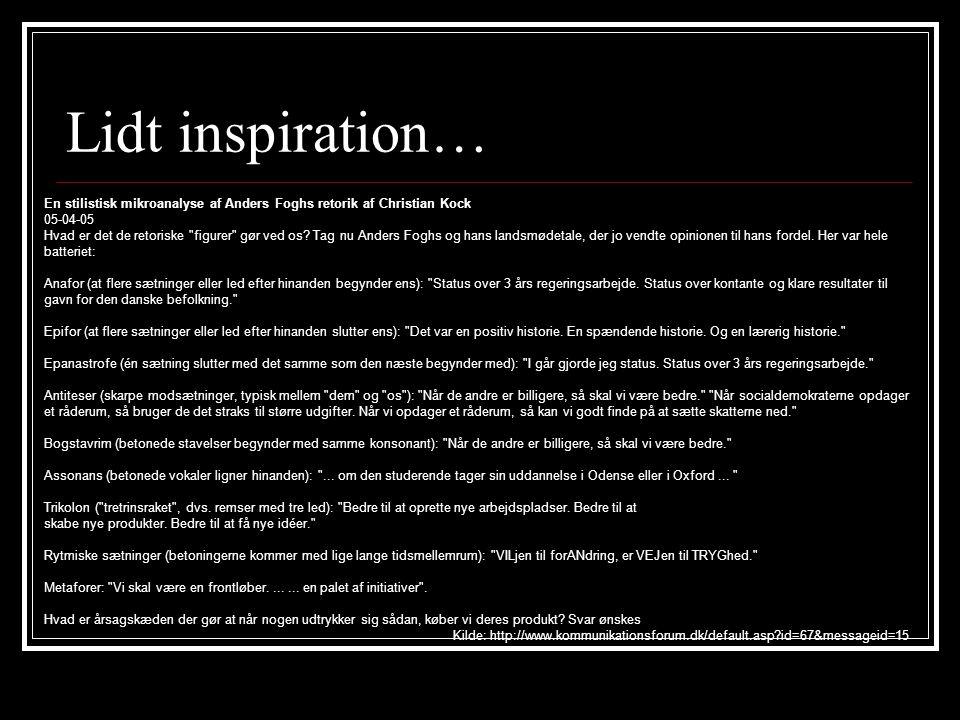 Lidt inspiration… En stilistisk mikroanalyse af Anders Foghs retorik af Christian Kock. 05-04-05.