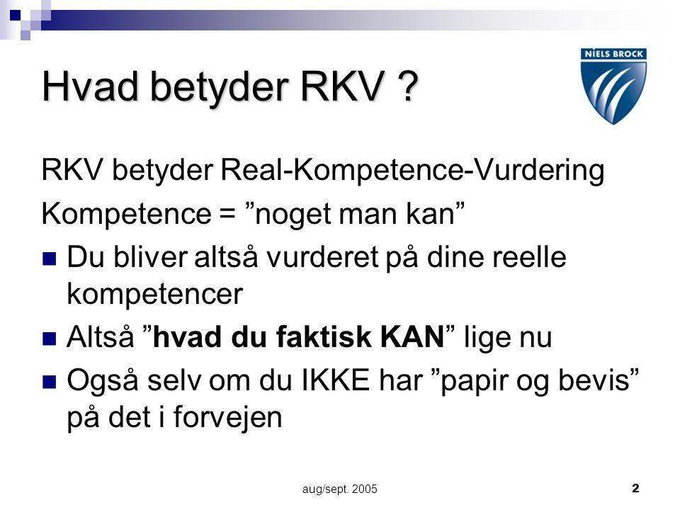 Hvad betyder RKV RKV betyder Real-Kompetence-Vurdering
