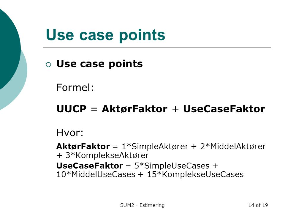 Use case points Use case points