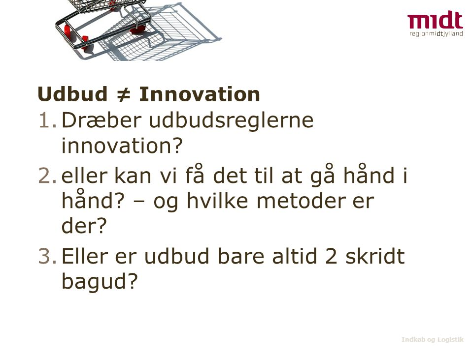 Dræber udbudsreglerne innovation