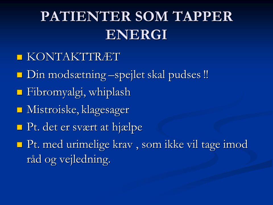 PATIENTER SOM TAPPER ENERGI