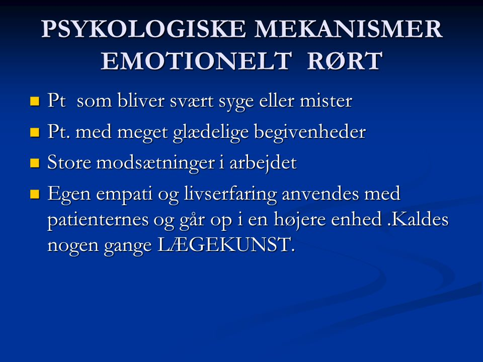 PSYKOLOGISKE MEKANISMER EMOTIONELT RØRT
