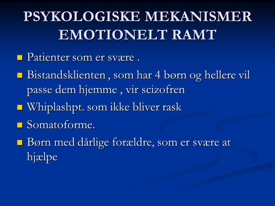 PSYKOLOGISKE MEKANISMER EMOTIONELT RAMT