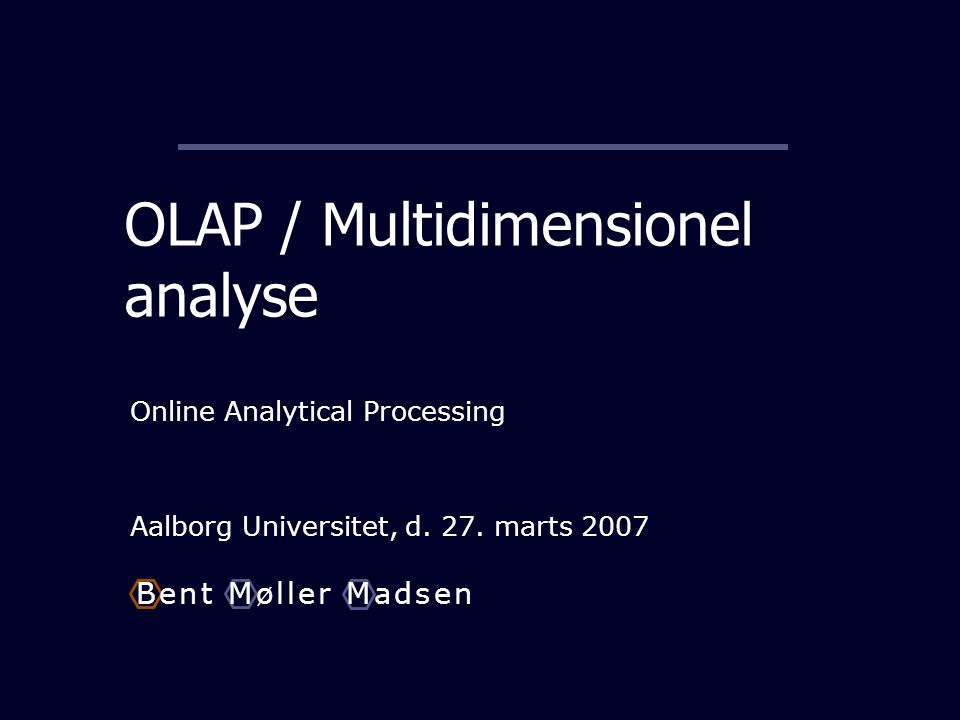 OLAP / Multidimensionel analyse
