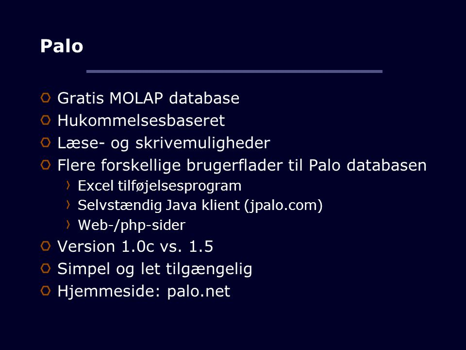 Palo Gratis MOLAP database Hukommelsesbaseret
