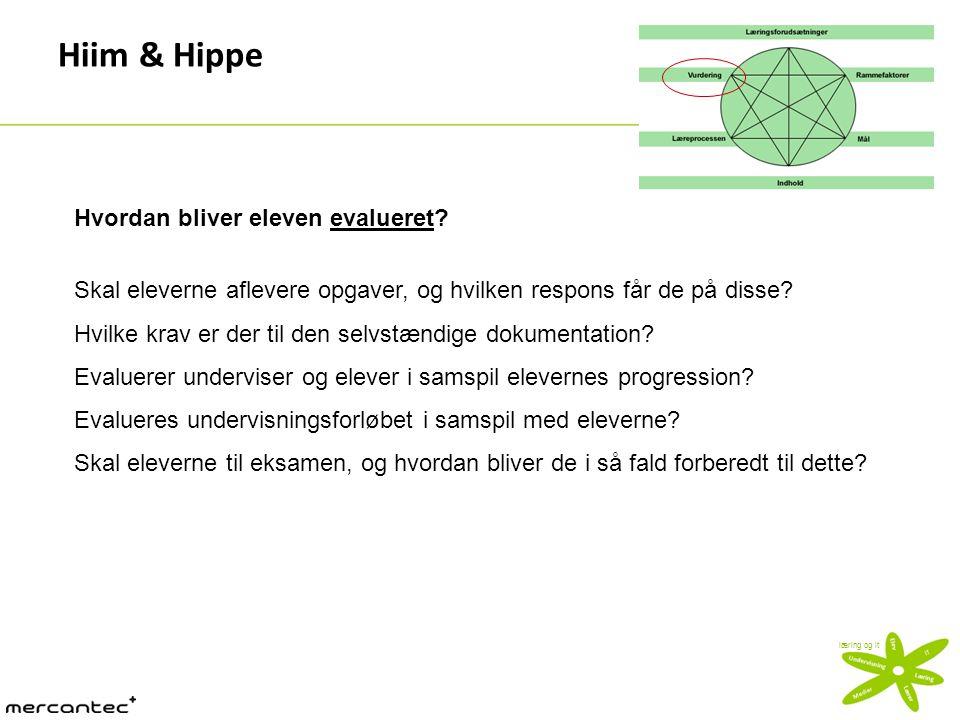 Hiim & Hippe Hvordan bliver eleven evalueret