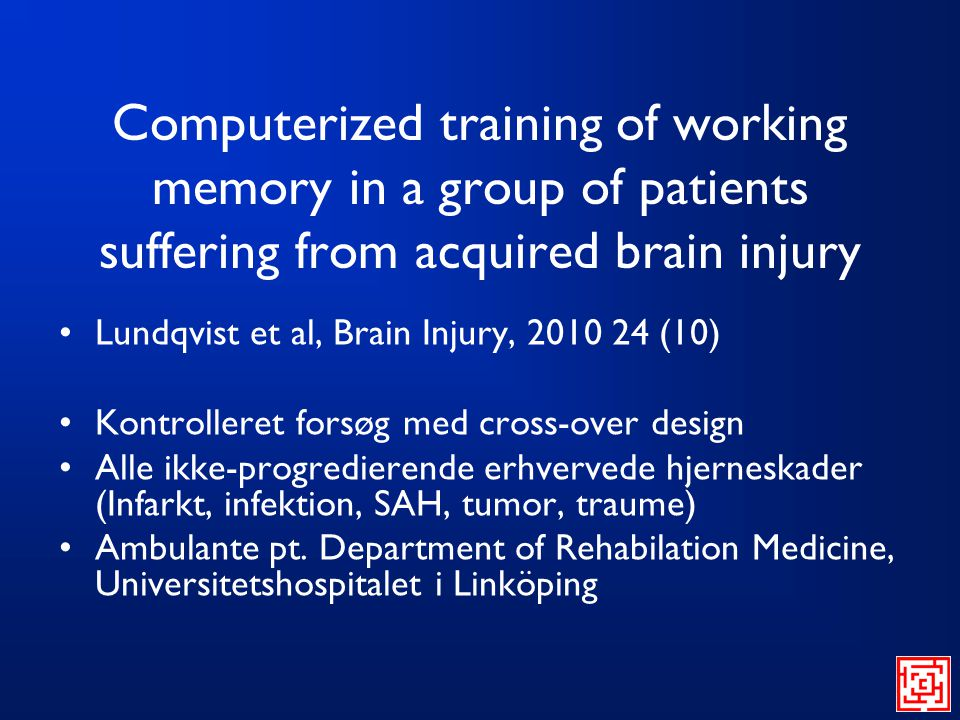 Computerized training of working memory in a group of patients suffering from acquired brain injury