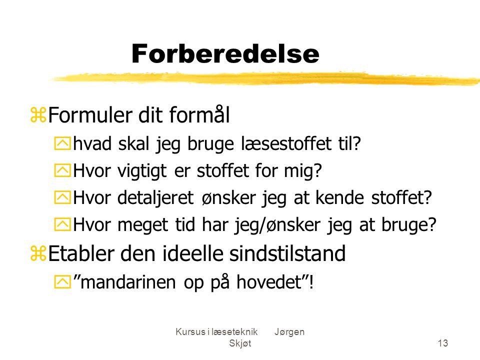 Kursus i læseteknik Jørgen Skjøt
