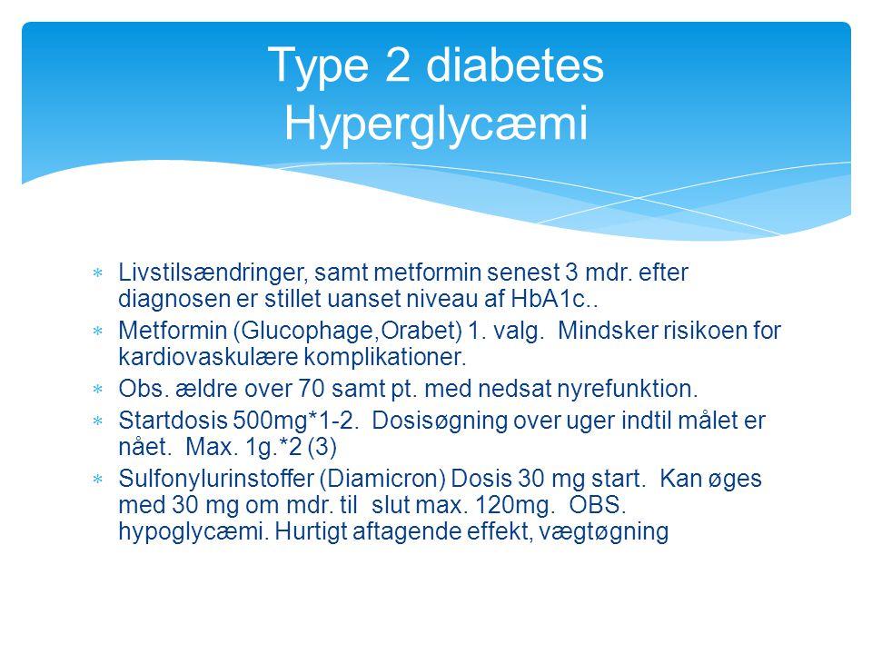 Type 2 diabetes Hyperglycæmi