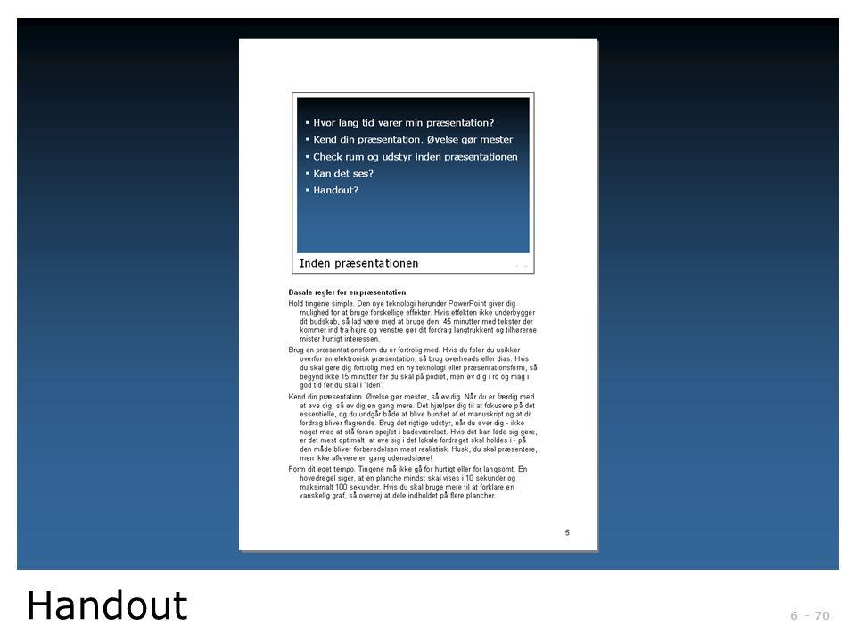 Handout udskrives ved at vælge Udskriv – Udskriftsområde – vælg noter