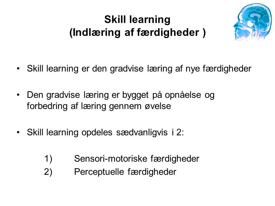 Skill learning (Indlæring af færdigheder )