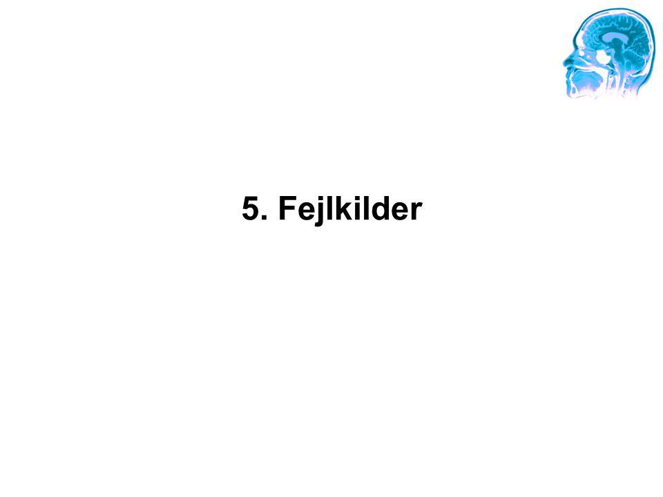 5. Fejlkilder