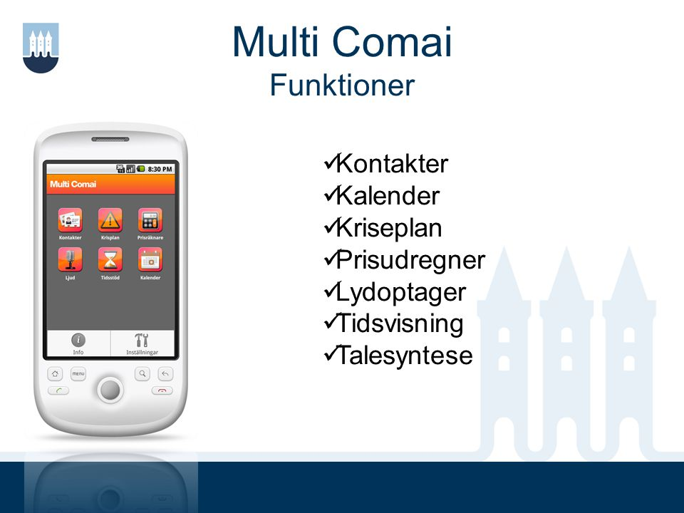 Multi Comai Funktioner