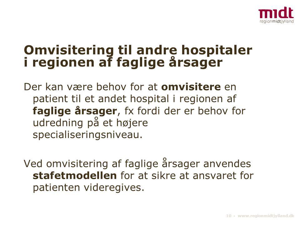 Omvisitering til andre hospitaler i regionen af faglige årsager