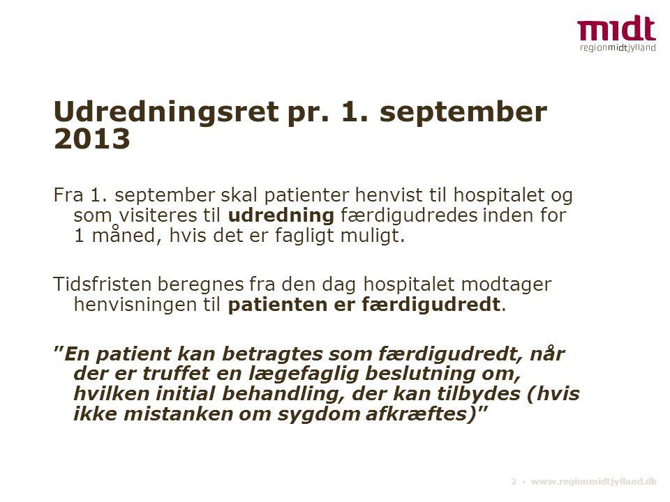 Udredningsret pr. 1. september 2013