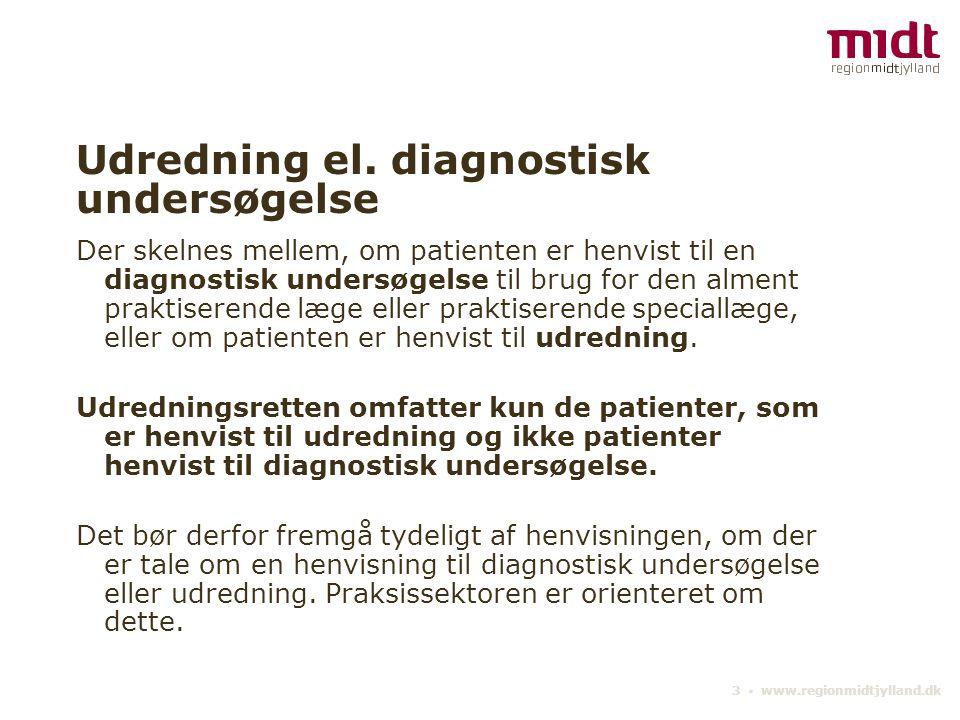 Udredning el. diagnostisk undersøgelse