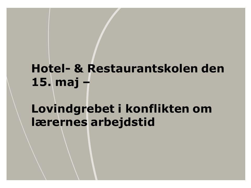 Hotel- & Restaurantskolen den 15