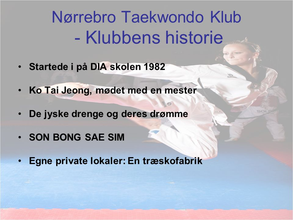 Nørrebro Taekwondo Klub - Klubbens historie