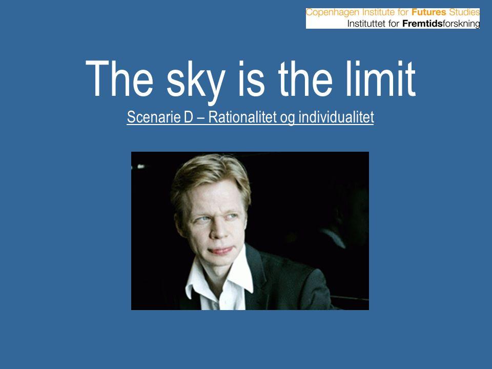 Scenarie D – Rationalitet og individualitet