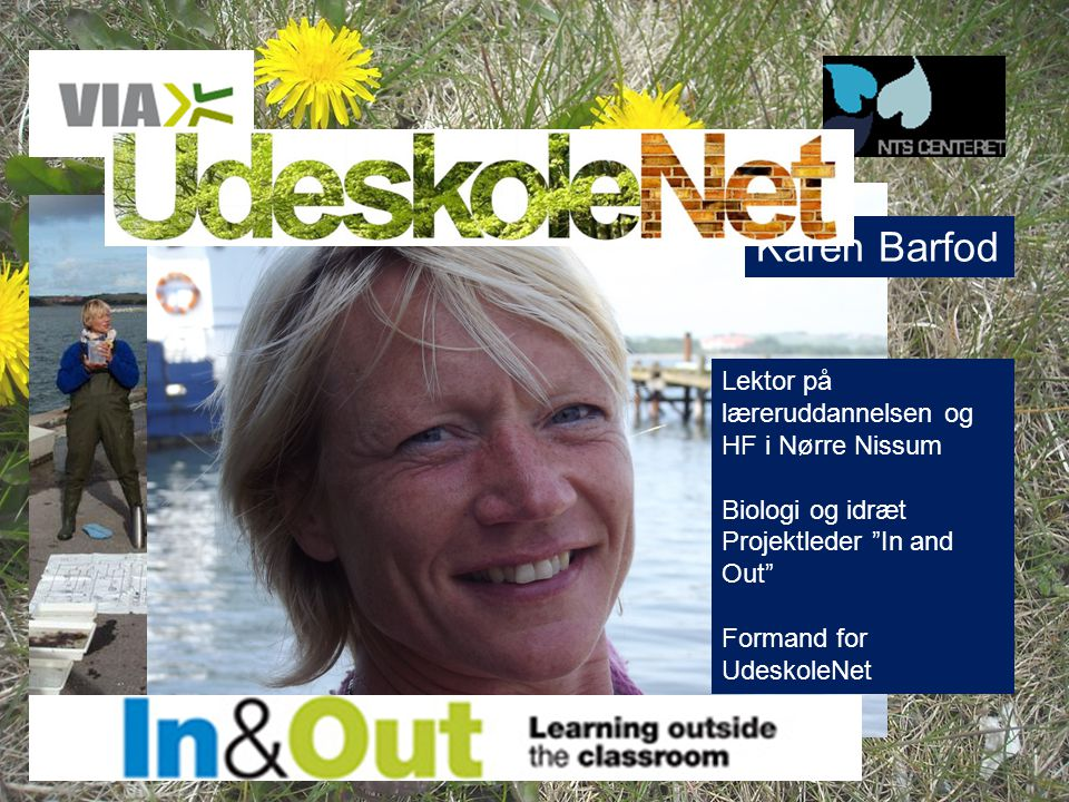 Karen Barfod Lektor på læreruddannelsen og HF i Nørre Nissum