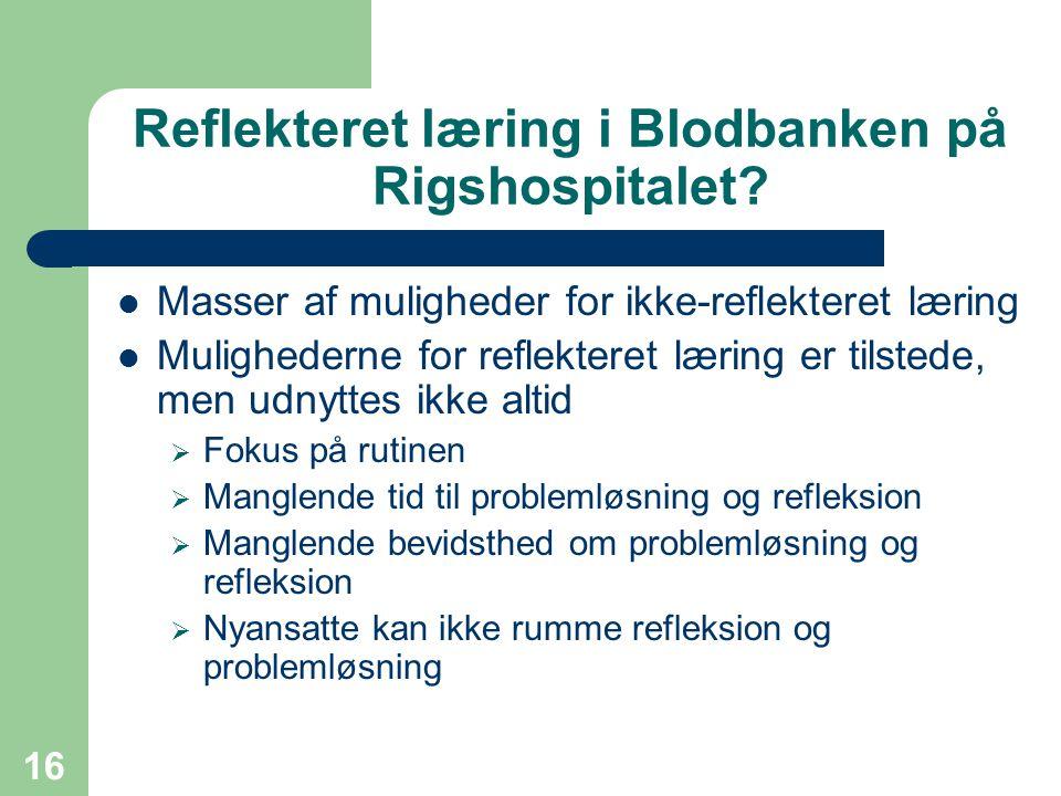 Reflekteret læring i Blodbanken på Rigshospitalet