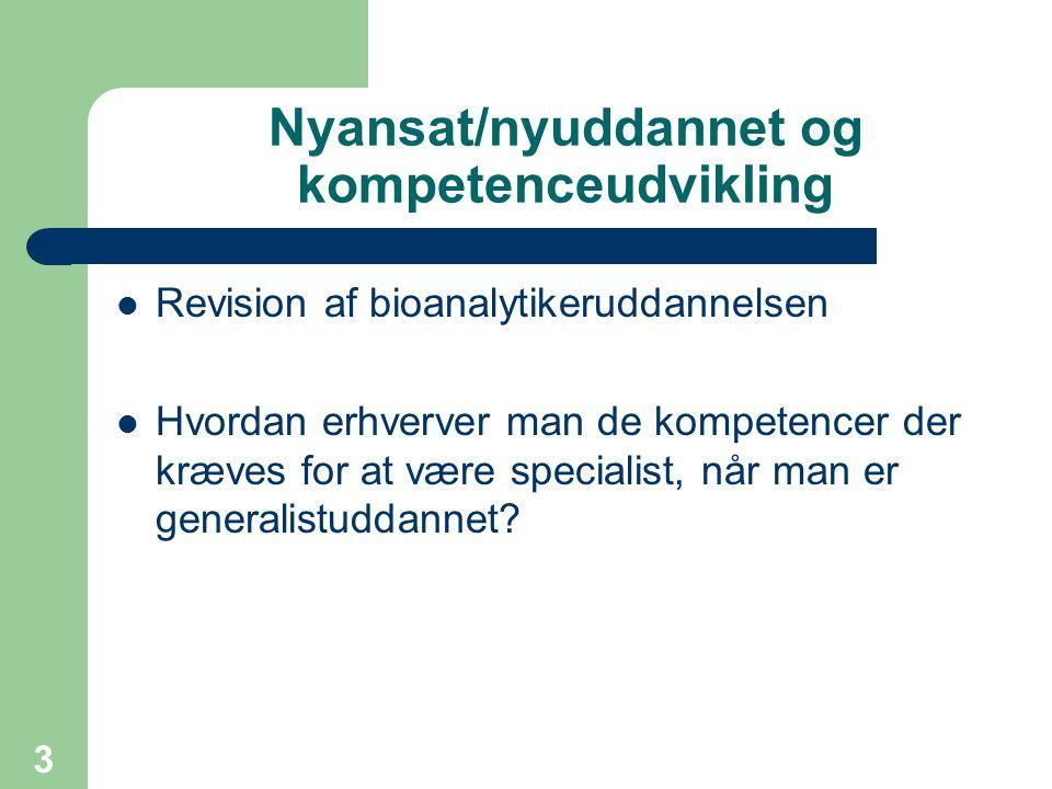 Nyansat/nyuddannet og kompetenceudvikling