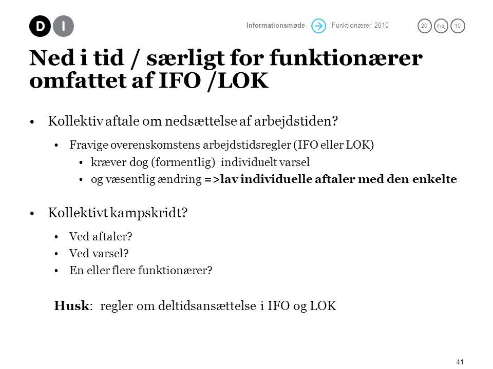 Ned i tid / særligt for funktionærer omfattet af IFO /LOK