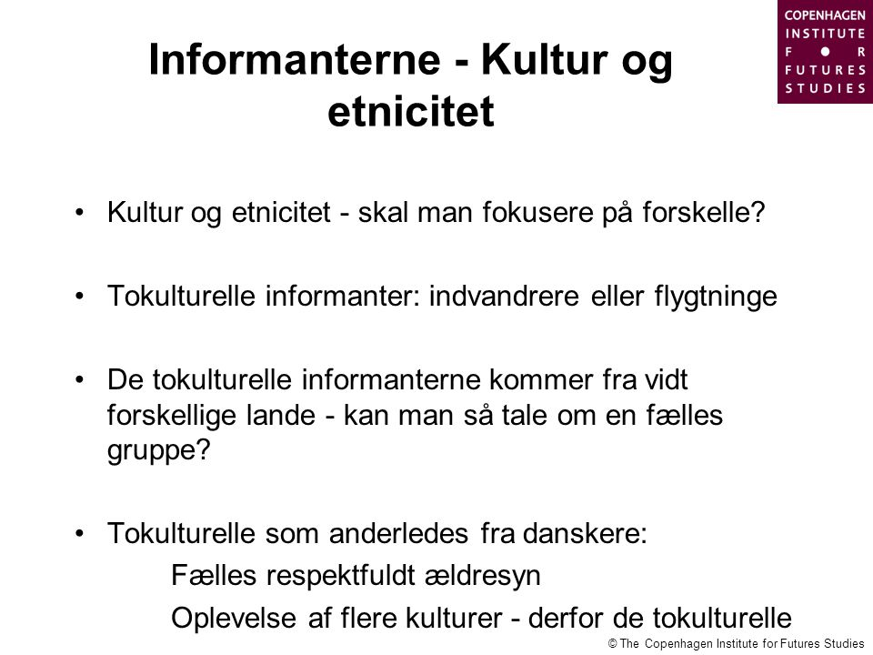 Informanterne - Kultur og etnicitet