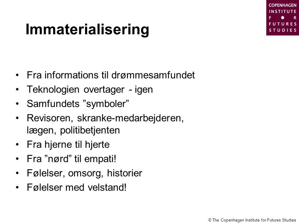 Immaterialisering Fra informations til drømmesamfundet