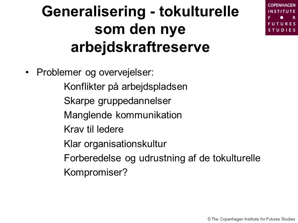 Generalisering - tokulturelle som den nye arbejdskraftreserve