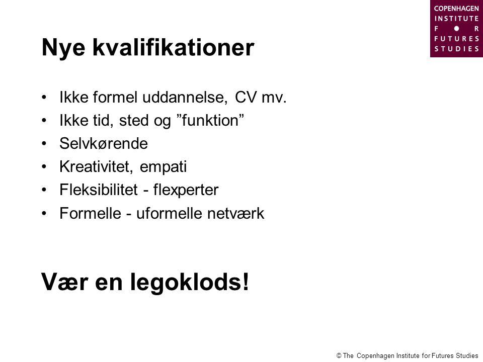 Nye kvalifikationer Vær en legoklods! Ikke formel uddannelse, CV mv.
