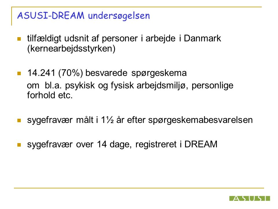 ASUSI-DREAM undersøgelsen