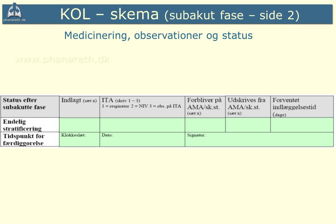 KOL – skema (subakut fase – side 2)