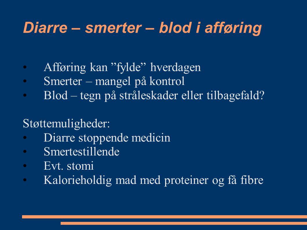 Diarre – smerter – blod i afføring