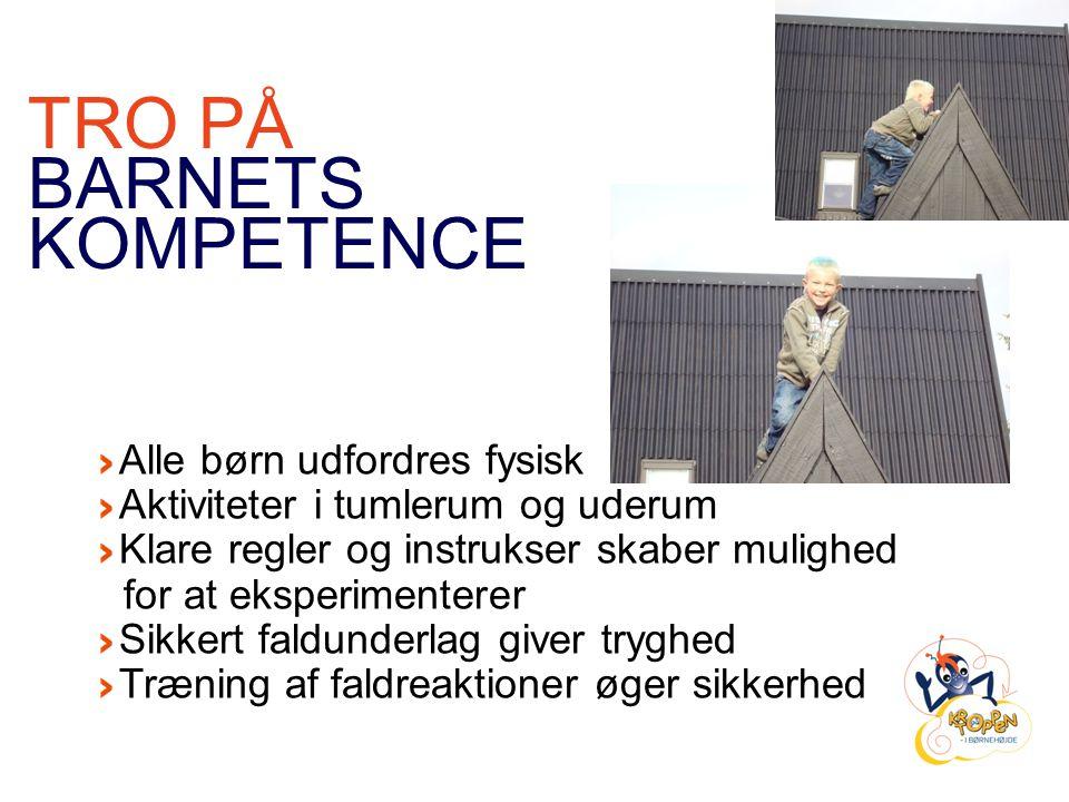 TRO PÅ BARNETS KOMPETENCE