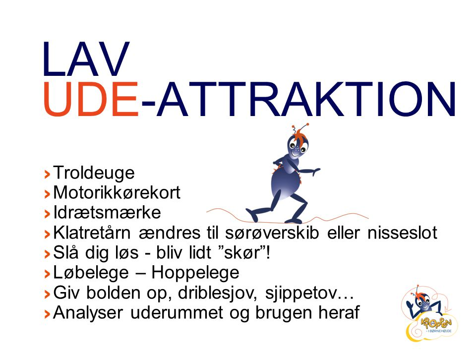 LAV UDE-ATTRAKTION Troldeuge Motorikkørekort Idrætsmærke