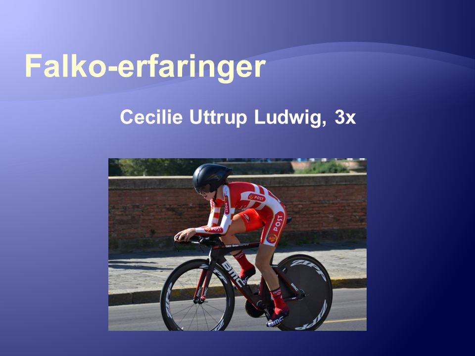 Cecilie Uttrup Ludwig, 3x