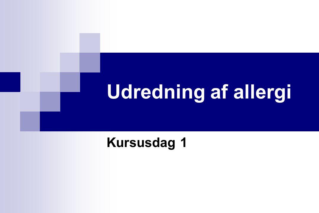 Udredning af allergi Kursusdag 1