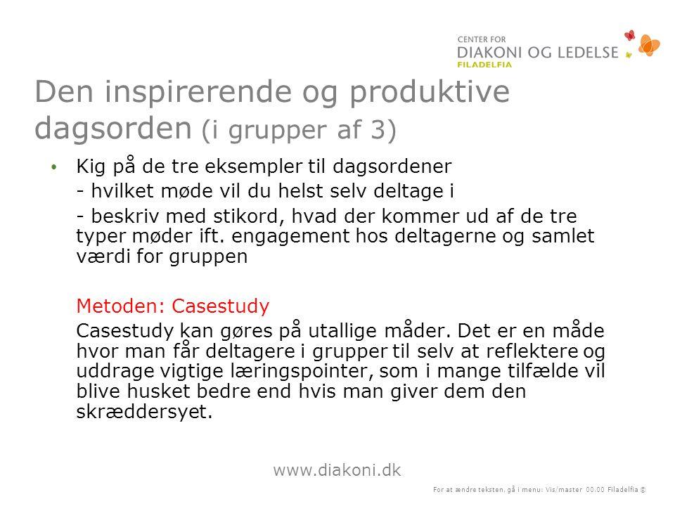 Den inspirerende og produktive dagsorden (i grupper af 3)