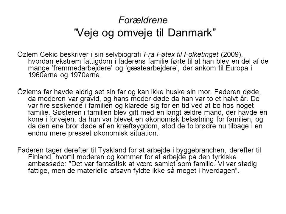 Forældrene Veje og omveje til Danmark