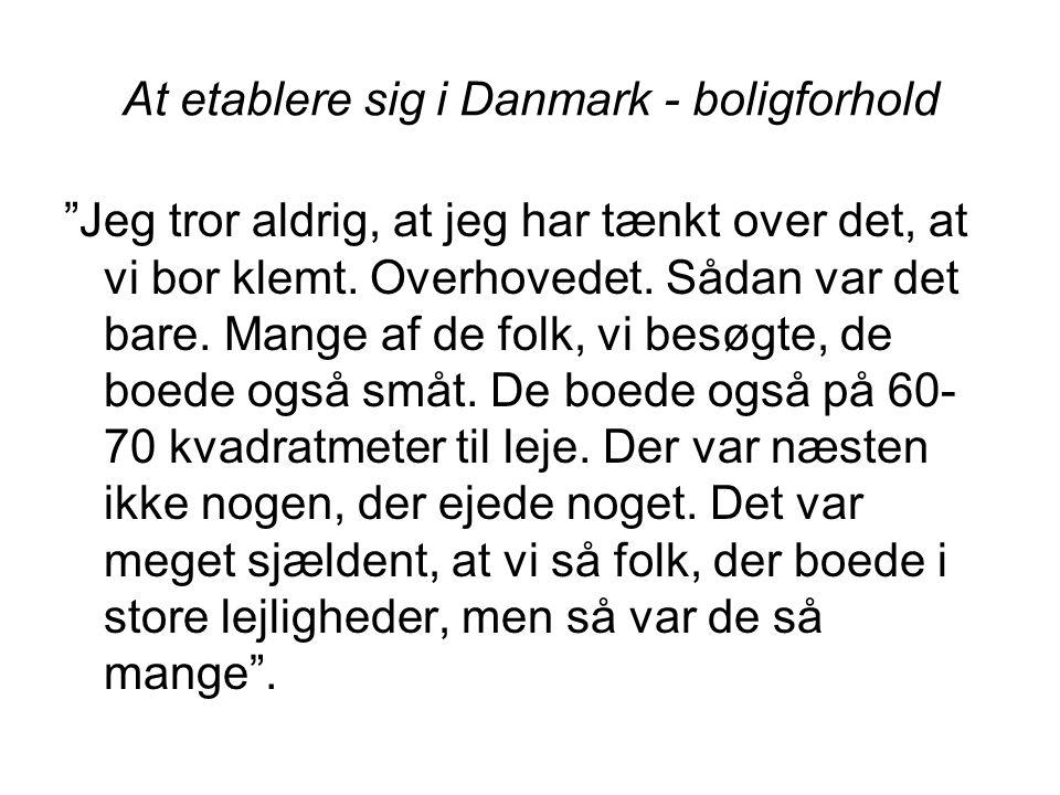 At etablere sig i Danmark - boligforhold