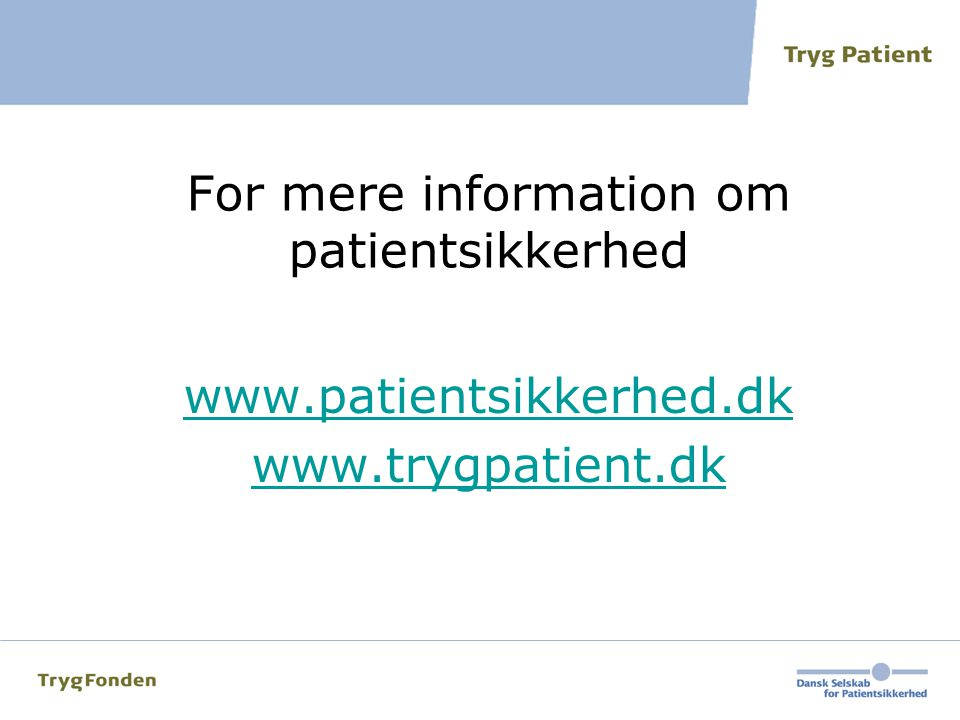 For mere information om patientsikkerhed