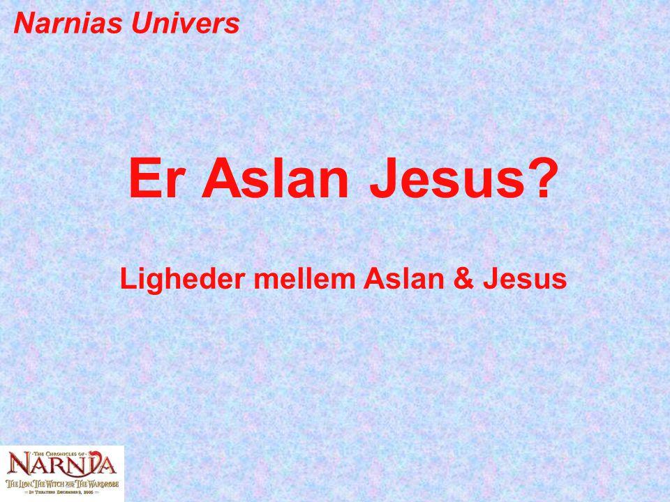 Er Aslan Jesus Ligheder mellem Aslan & Jesus