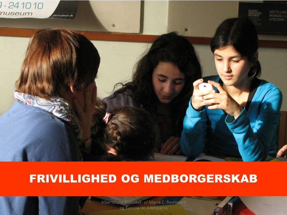 FRIVILLIGHED OG MEDBORGERSKAB
