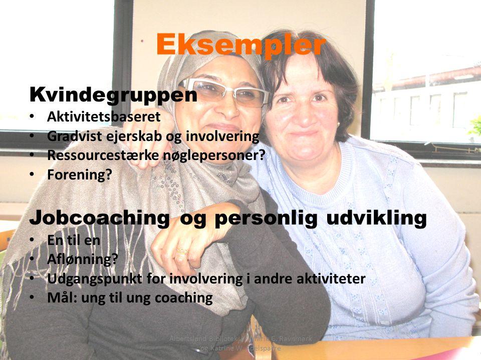 Albertslund Bibliotek v/ Marie C. Ravnmark og Katrine W. Adelsparre