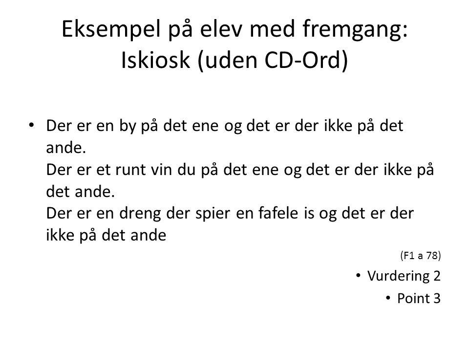 Eksempel på elev med fremgang: Iskiosk (uden CD-Ord)
