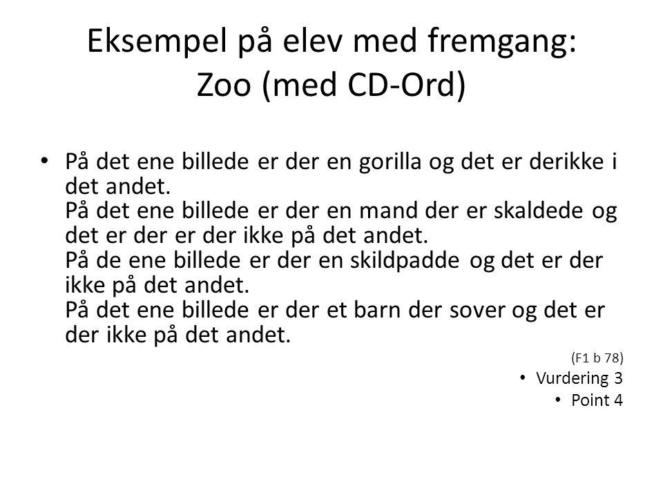 Eksempel på elev med fremgang: Zoo (med CD-Ord)