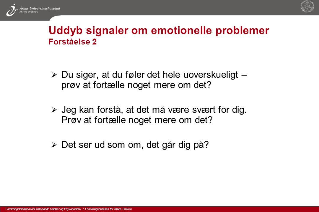 Uddyb signaler om emotionelle problemer Forståelse 2