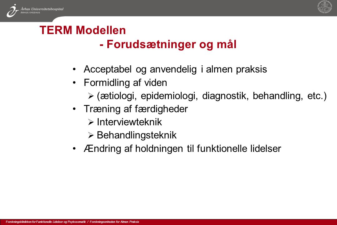 TERM Modellen - Forudsætninger og mål