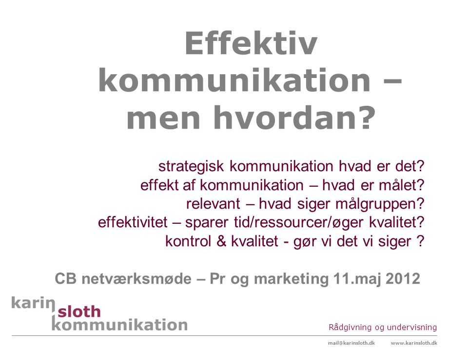 Effektiv kommunikation – men hvordan